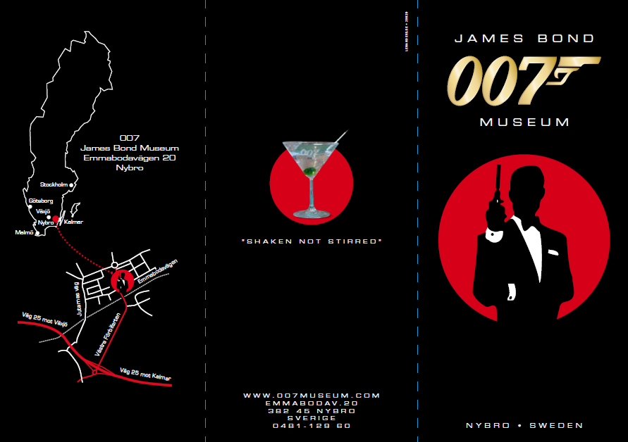 James Bond 007 Museum adress Emmabodav. 20 , 382 45   Nybro Sweden